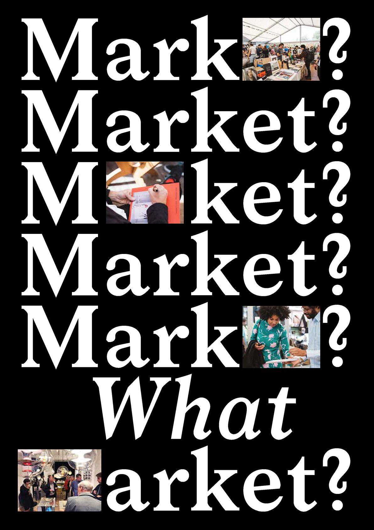 Market? What Market?