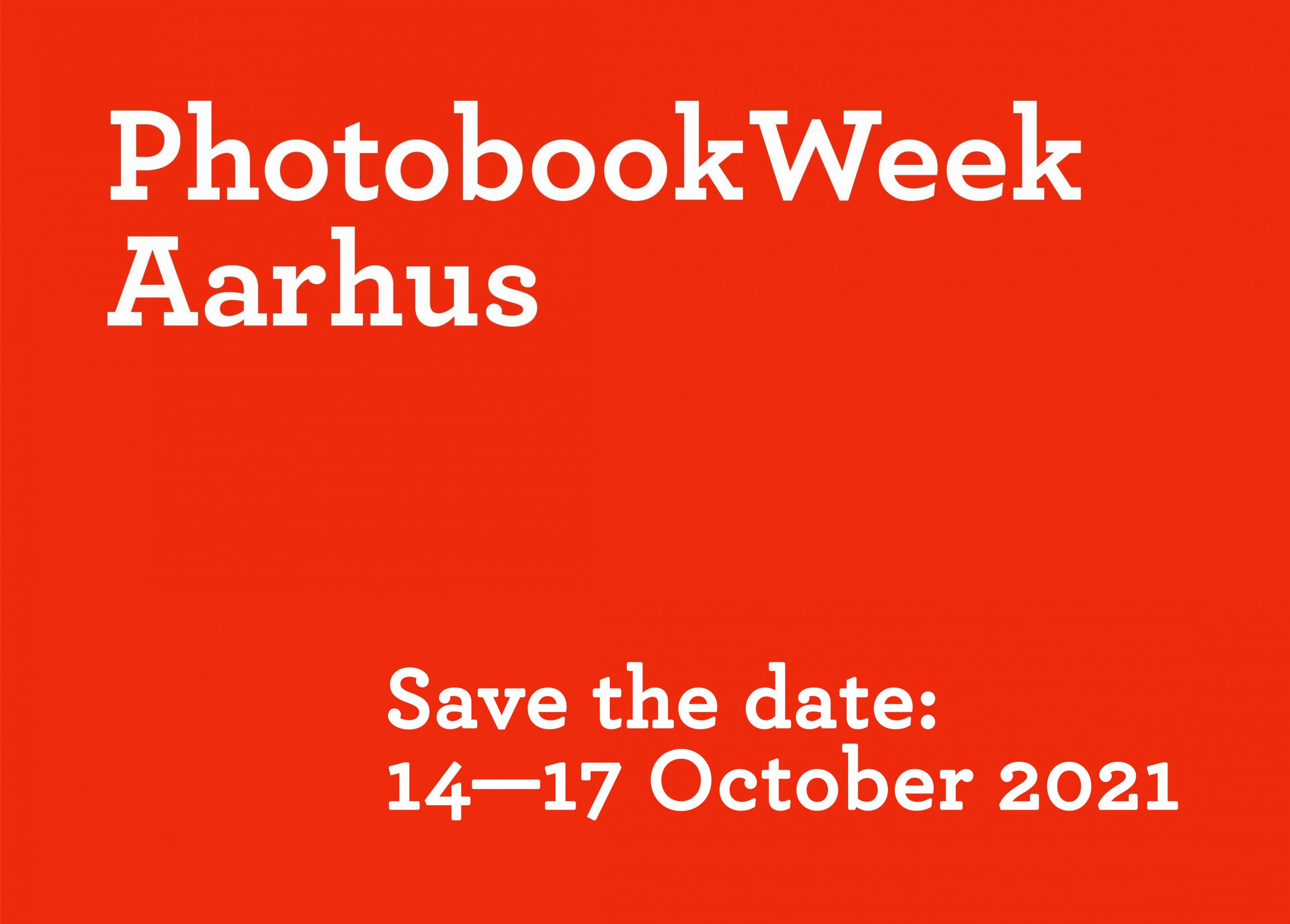 Photobook Week Aarhus will take place from 14 to 17 October, 2021